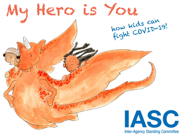 My Hero is You Storybook for Children - Inter-Agency Standing Committee